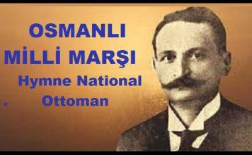 OSMANLI MİLLİ MARŞI Hymne National Ottoman Anthem Güfte TEVFİK FİKRET Osmanlı Ulusal Marş Eseri. Biz Fedai Milletiz Merd Oğlu Mert Osmanlıyız Meşrutiyet Marşı